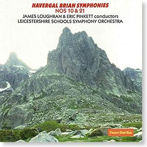 Havergal Symphonies 10 & 21